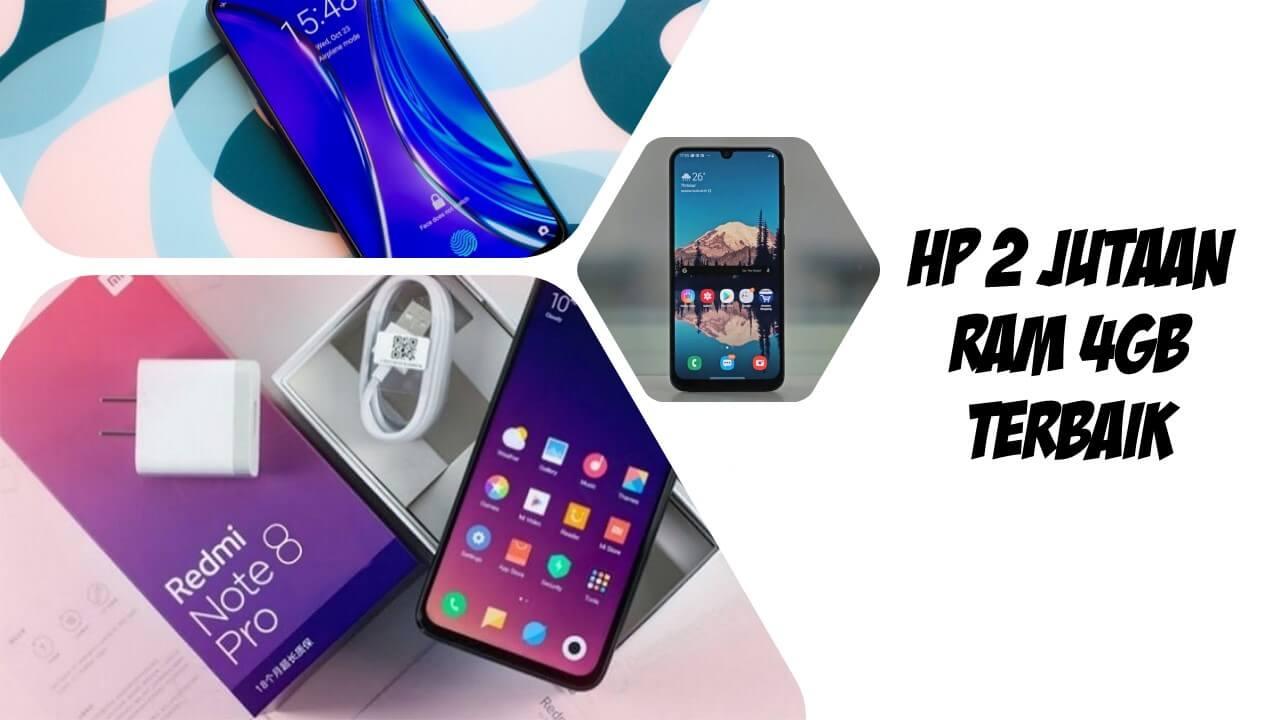 7 Rekomendasi HP 2 Jutaan dengan RAM 4GB Terbaik 2021