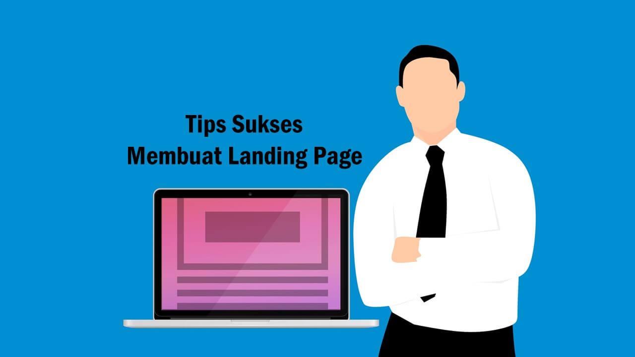 2 Tips Sukses Membuat Landing Page Pada Website Penjualan