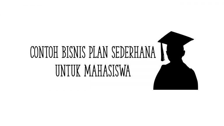 contoh bisnis plan sederhana untuk mahasiswa