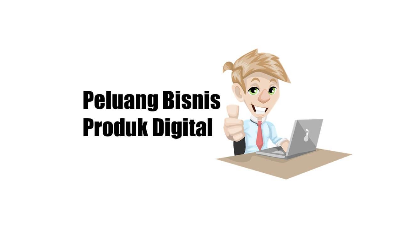 peluang bisnis produk digital