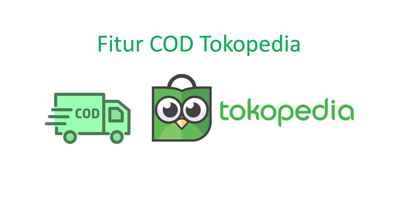 keuntungan fitur cod tokopedia
