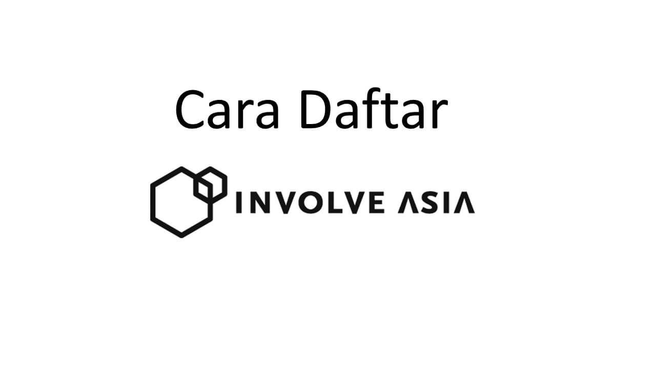 Mau Daftar Jadi Member Involve Asia? 6 Hal Ini harus Diperhatikan