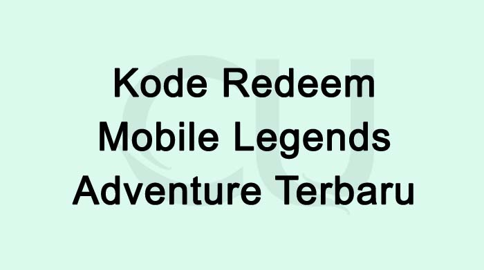 Kode Redeem Mobile Legends Adventure Terbaru 2021